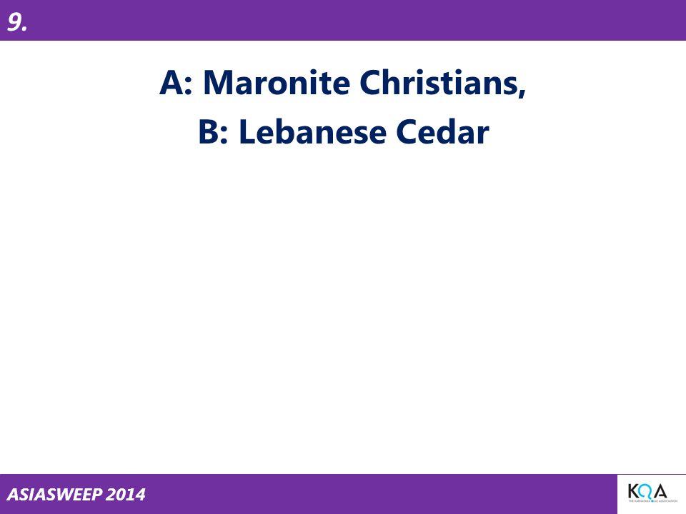 ASIASWEEP 2014 A: Maronite Christians, B: Lebanese Cedar 9.