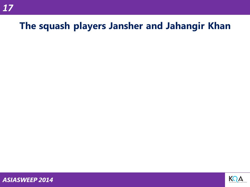 ASIASWEEP 2014 The squash players Jansher and Jahangir Khan 17