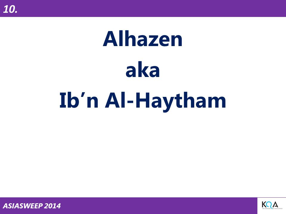 ASIASWEEP 2014 Alhazen aka Ib'n Al-Haytham 10.