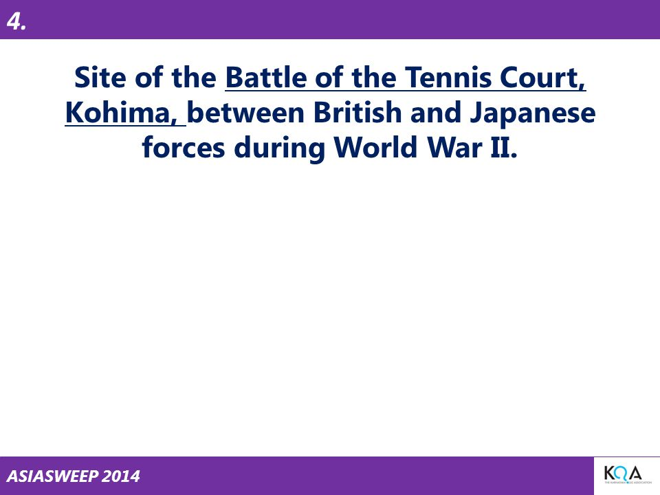 ASIASWEEP 2014 Site of the Battle of the Tennis Court, Kohima, between British and Japanese forces during World War II.