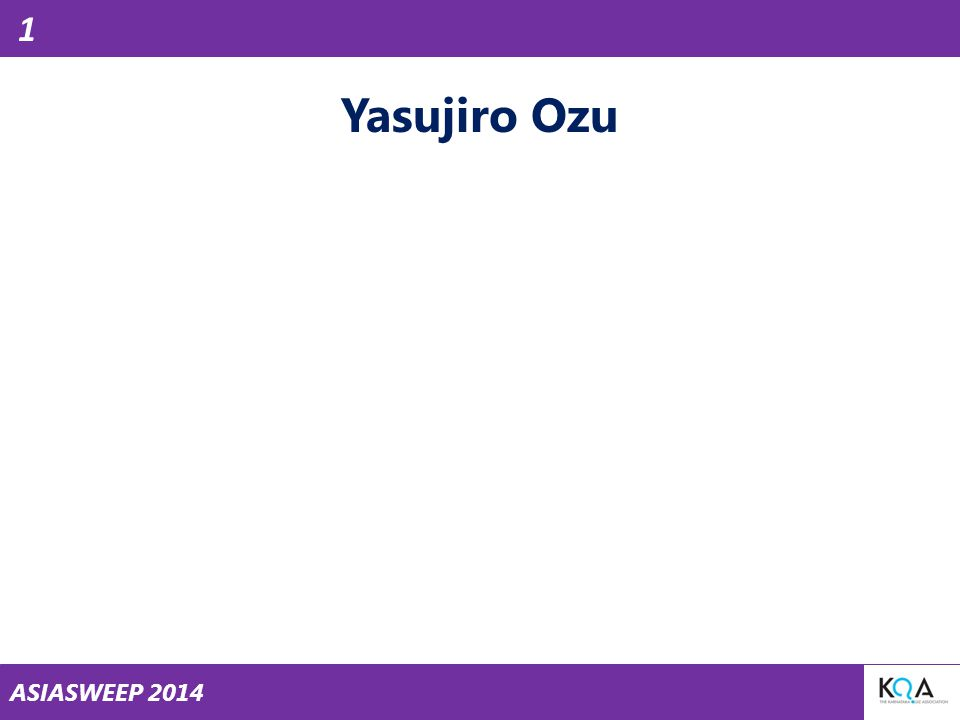 ASIASWEEP 2014 Yasujiro Ozu 1