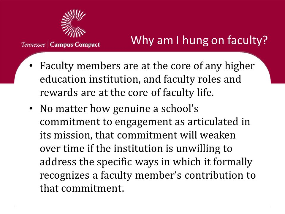 Why am I hung on faculty? Faculty members are at the core of any higher education institution, and faculty roles and rewards are at the core of facult