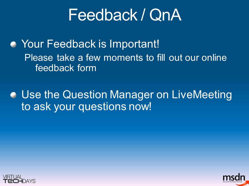 Feedback / QnA Your Feedback is Important.