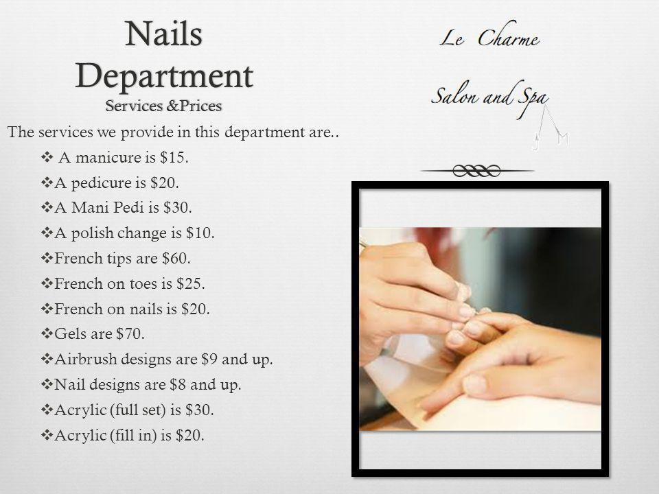 Make –Up Department Services & Prices The services we provide in the department are… FFull face make-over for $70.