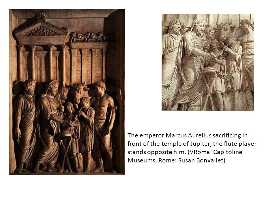 The emperor Marcus Aurelius sacrificing in front of the temple of Jupiter; the flute player stands opposite him. (VRoma: Capitoline Museums, Rome: Sus