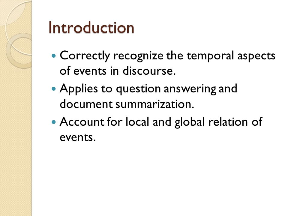 Conclusion This approach presumes that events and time are already marked.