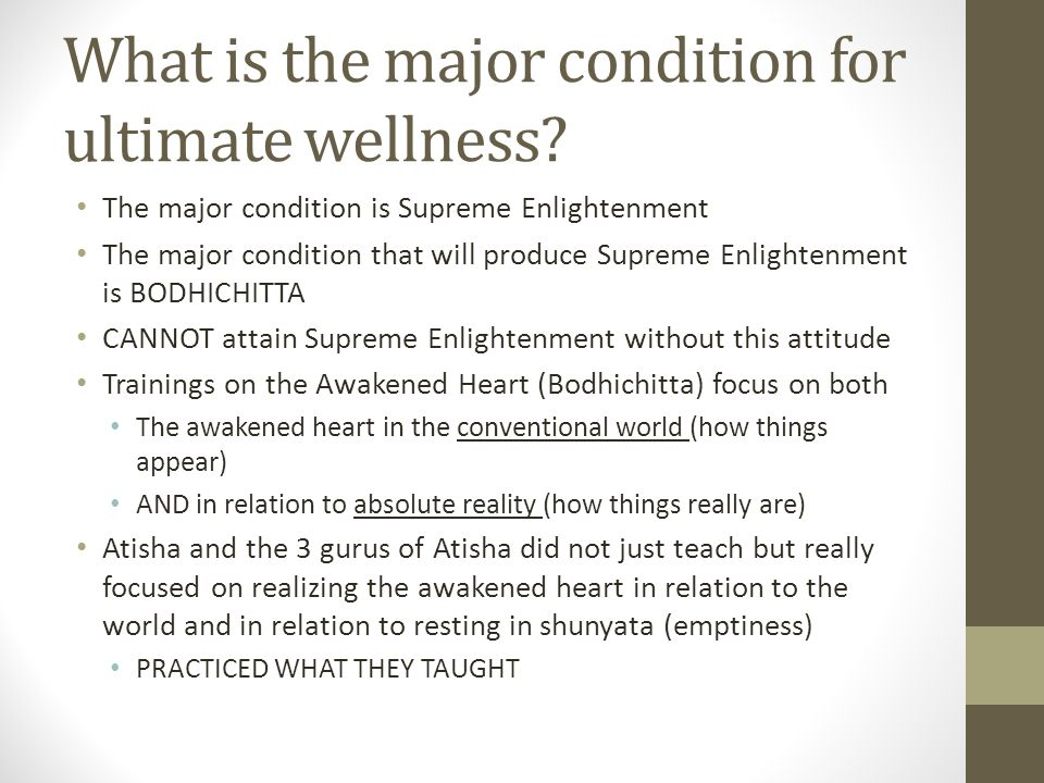 What is the major condition for ultimate wellness.