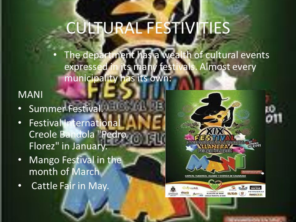 CULTURAL FESTIVITIES MANI Summer Festival.