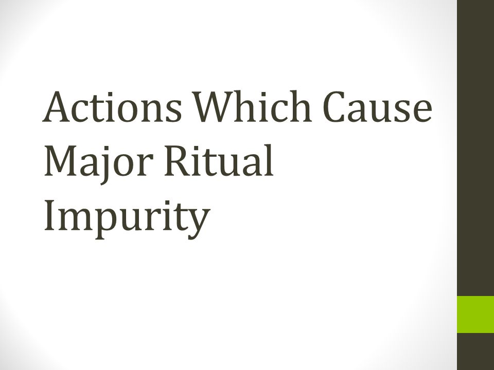 Actions Which Cause Major Ritual Impurity