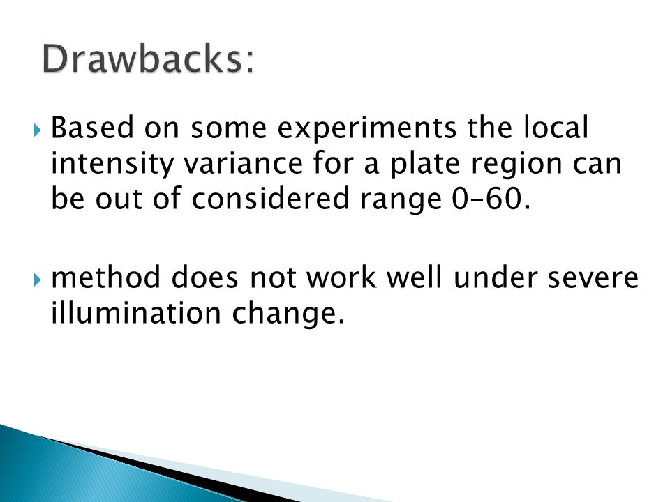  Based on some experiments the local intensity variance for a plate region can be out of considered range 0–60.