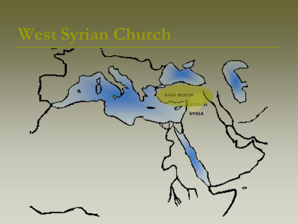 West Syrian Church SYRIA ASIA MINOR ANTIOCH