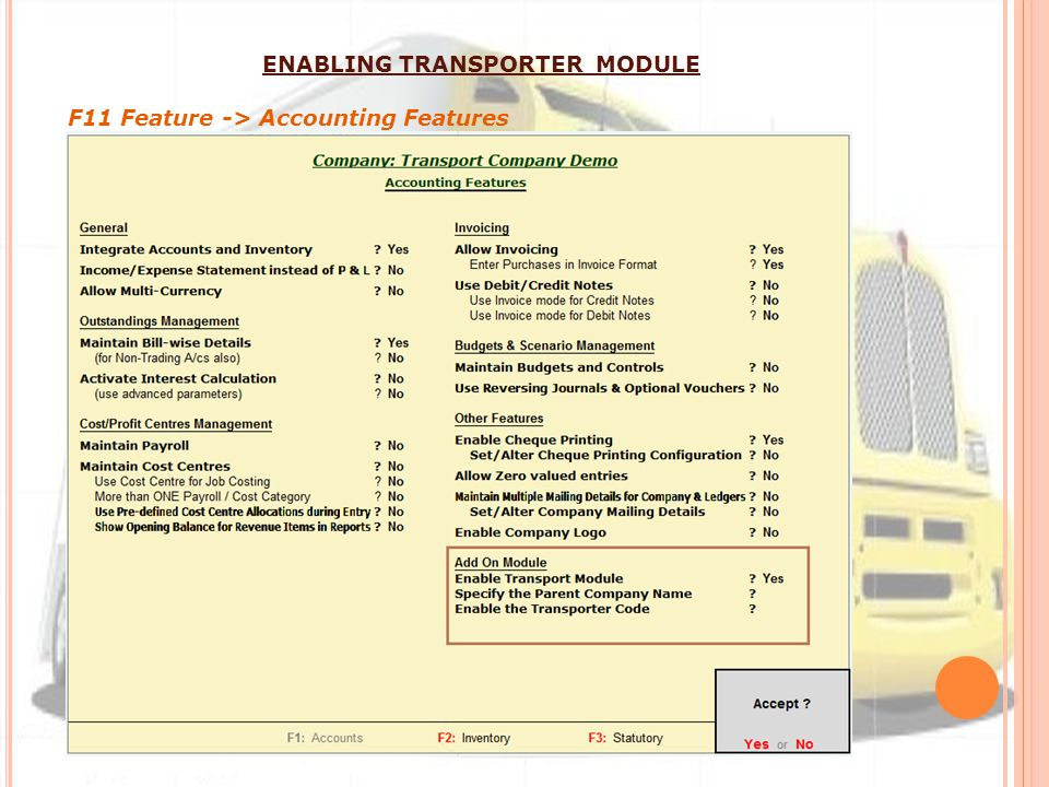 ENABLING TRANSPORTER MODULE F11 Feature -> Accounting Features