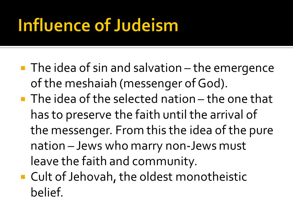  The idea of sin and salvation – the emergence of the meshaiah (messenger of God).