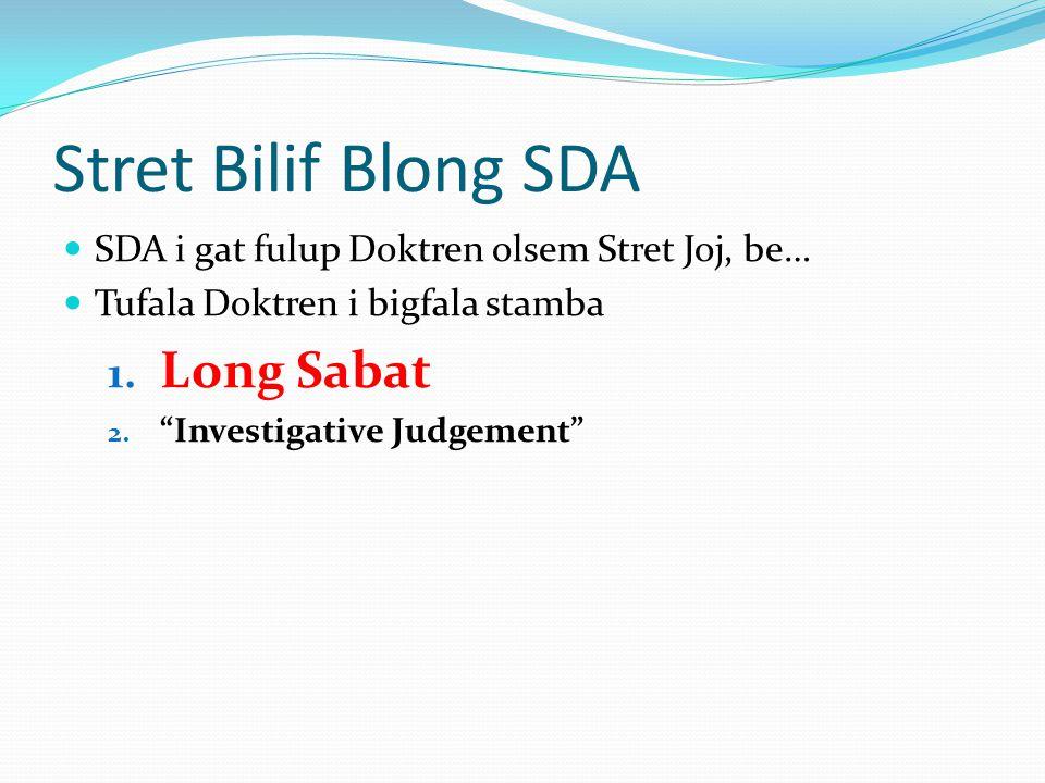 SDA: Han blong God stret i raetem tenkomanmen long ston from i menem we hem i no save finis I tru, god nomo i raetem Ol ston ya i stap wea naoia.