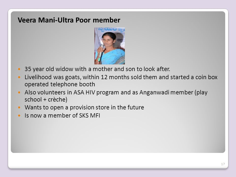 Veera Mani-Ultra Poor member 35 year old widow with a mother and son to look after.