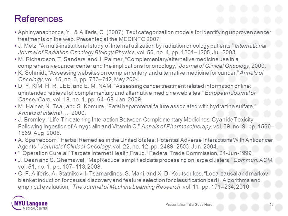 References Aphinyanaphongs, Y., & Aliferis, C. (2007).