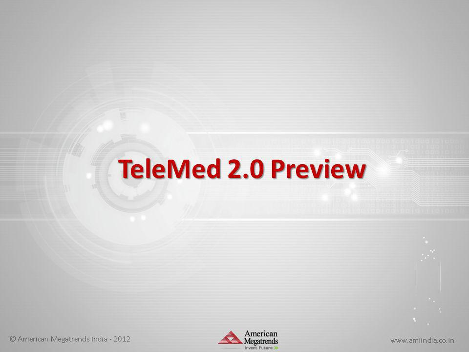 TeleMed2.0 Preview TeleMed 2.0 Preview