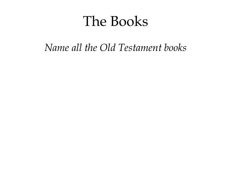 The Books Name all the Old Testament books