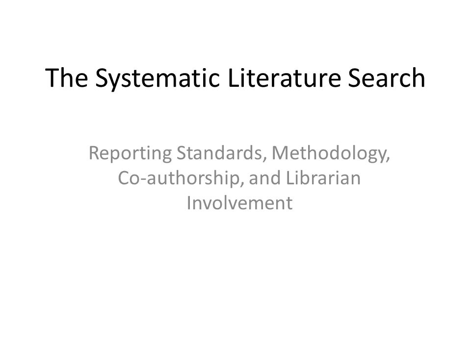 The Systematic Literature Search Reporting Standards, Methodology, Co-authorship, and Librarian Involvement