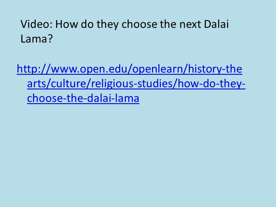 Video: How do they choose the next Dalai Lama.