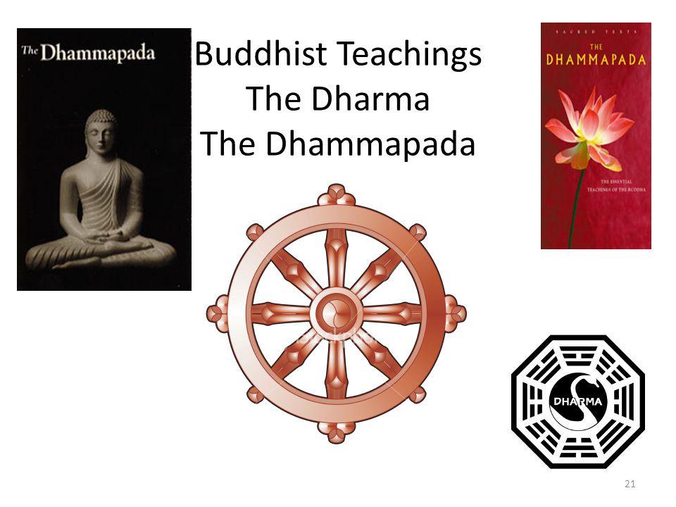 Buddhist Teachings The Dharma The Dhammapada 21