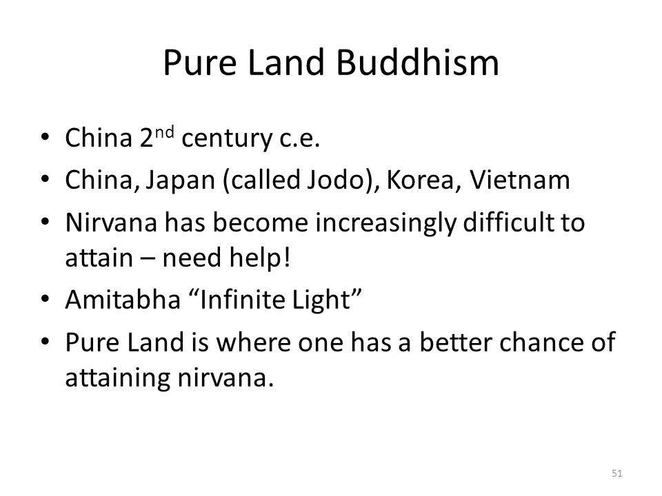 Pure Land Buddhism China 2 nd century c.e.