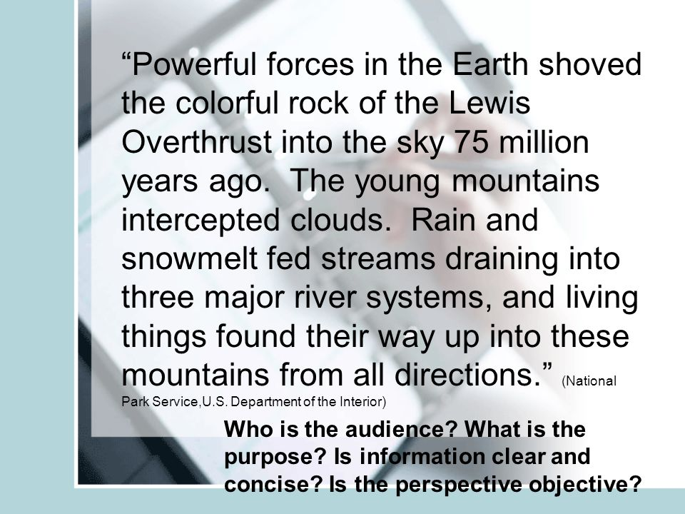 Powerful forces in the Earth shoved the colorful rock of the Lewis Overthrust into the sky 75 million years ago.