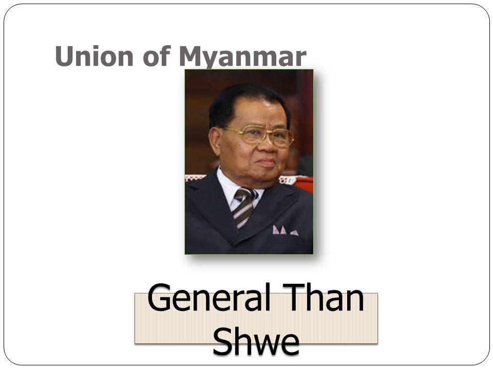 Union of Myanmar General Than Shwe