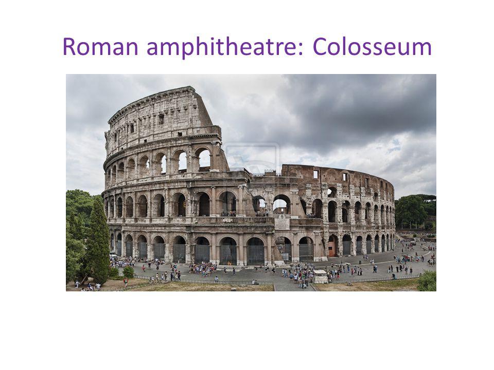 Roman amphitheatre: Colosseum