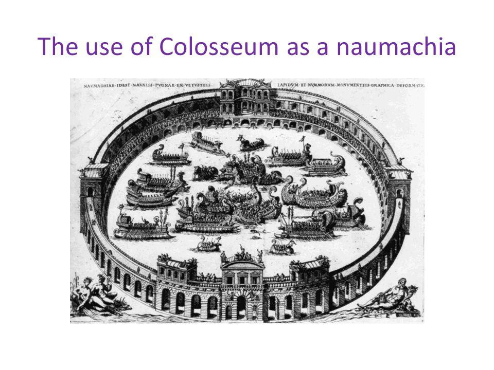 The use of Colosseum as a naumachia