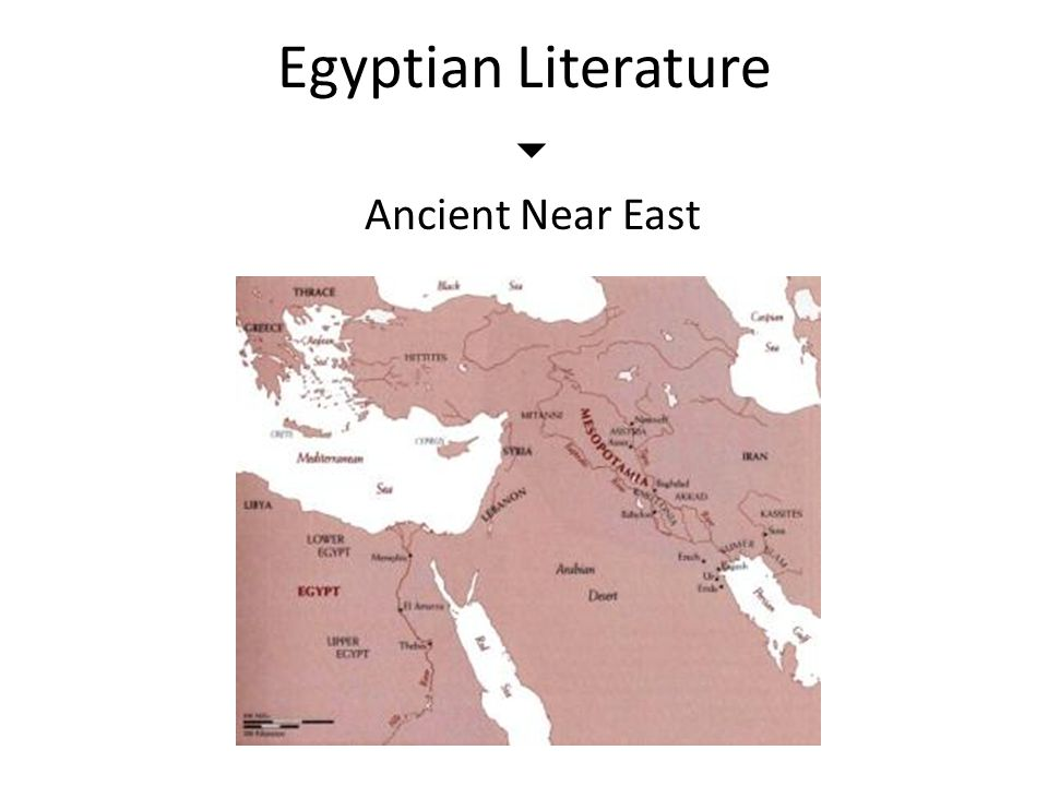 Egyptian Literature  Ancient Near East