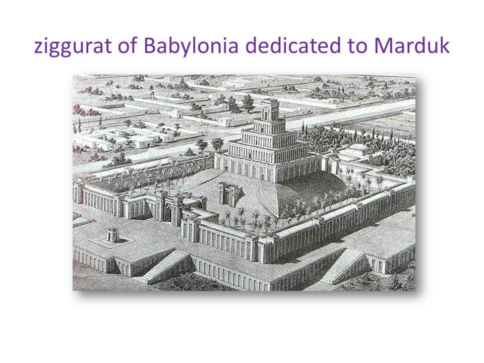 ziggurat of Babylonia dedicated to Marduk