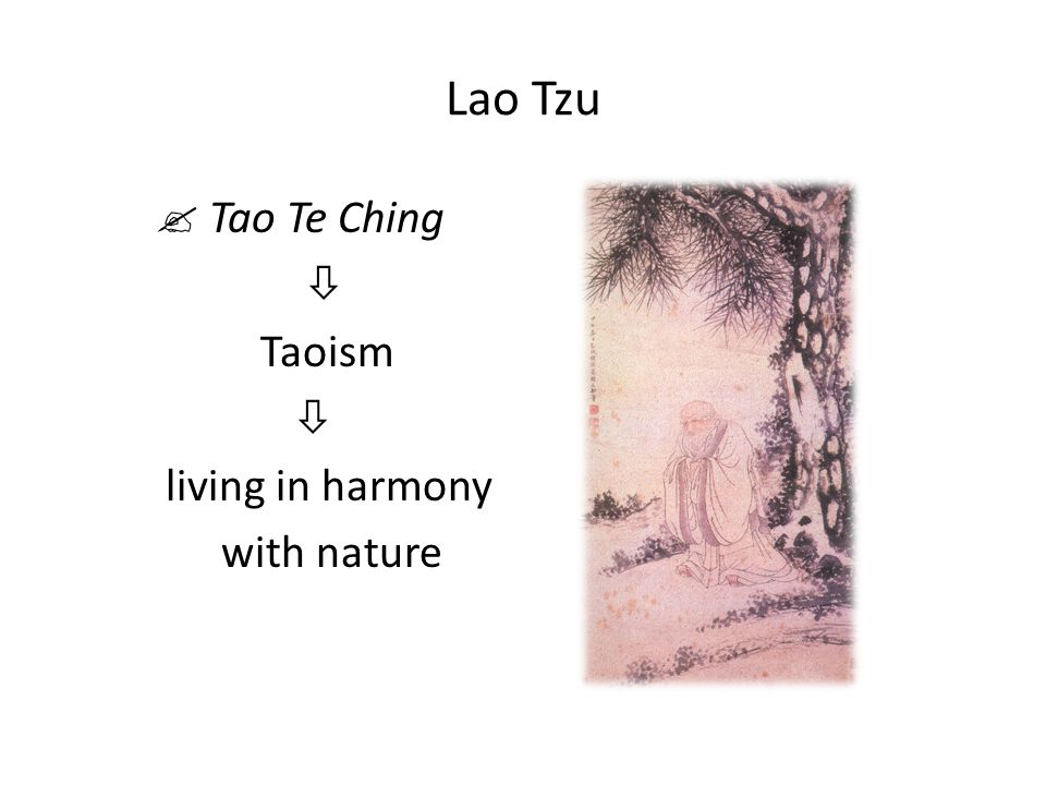 Lao Tzu  Tao Te Ching  Taoism  living in harmony with nature