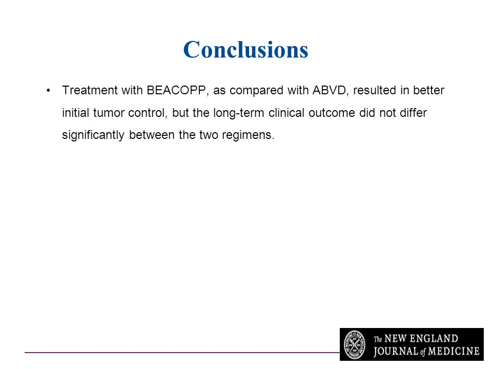 Conclusions Treatment with BEACOPP, as compared with ABVD, resulted in better initial tumor control, but the long-term clinical outcome did not differ