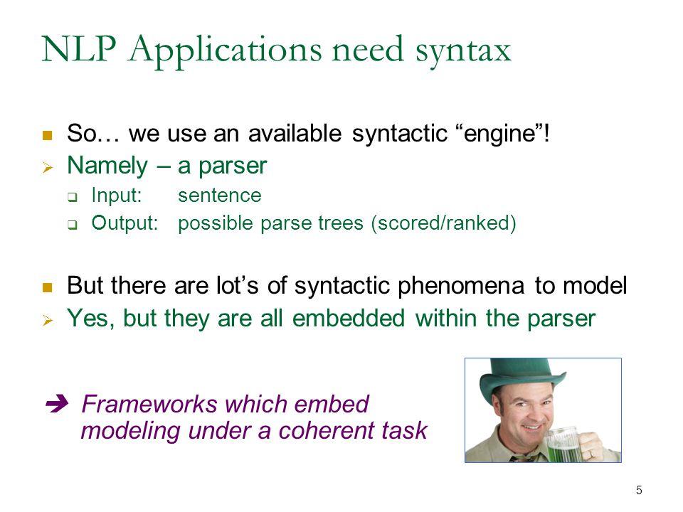 6 NLP Applications need semantics So….what do we do.