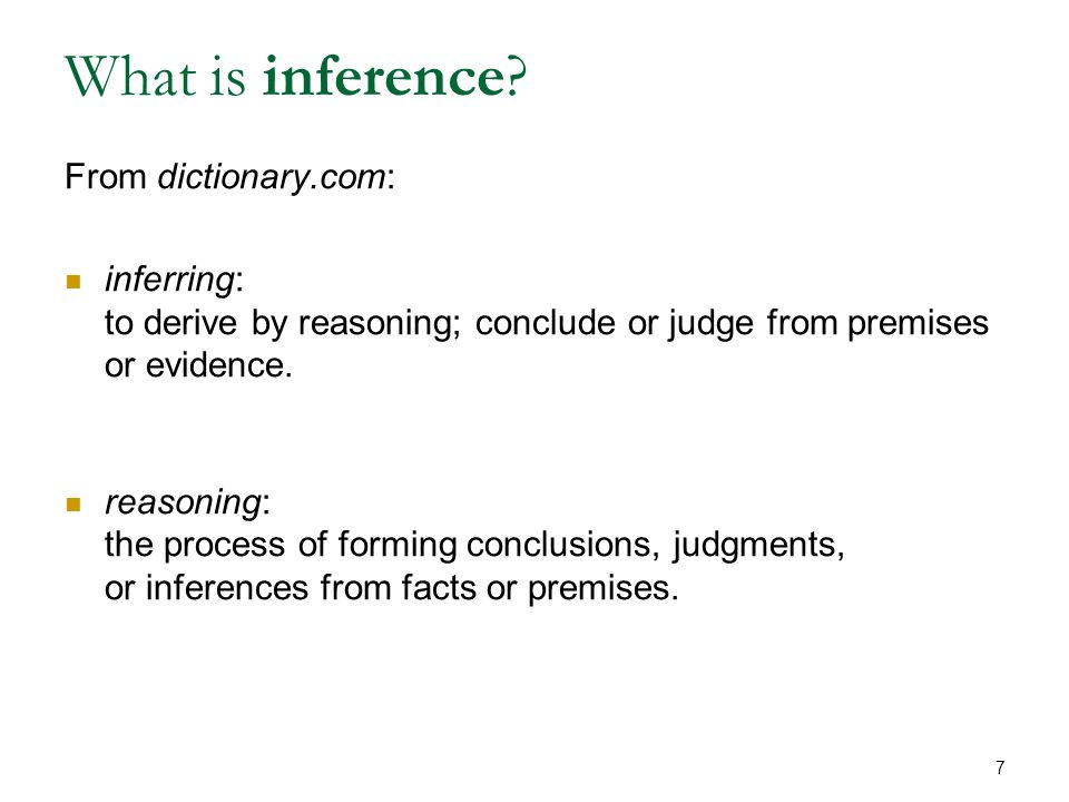 What is inference.