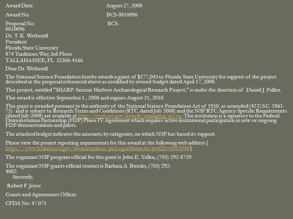 Award Date: August 27, 2008 Award No. BCS-0810096 Proposal No.