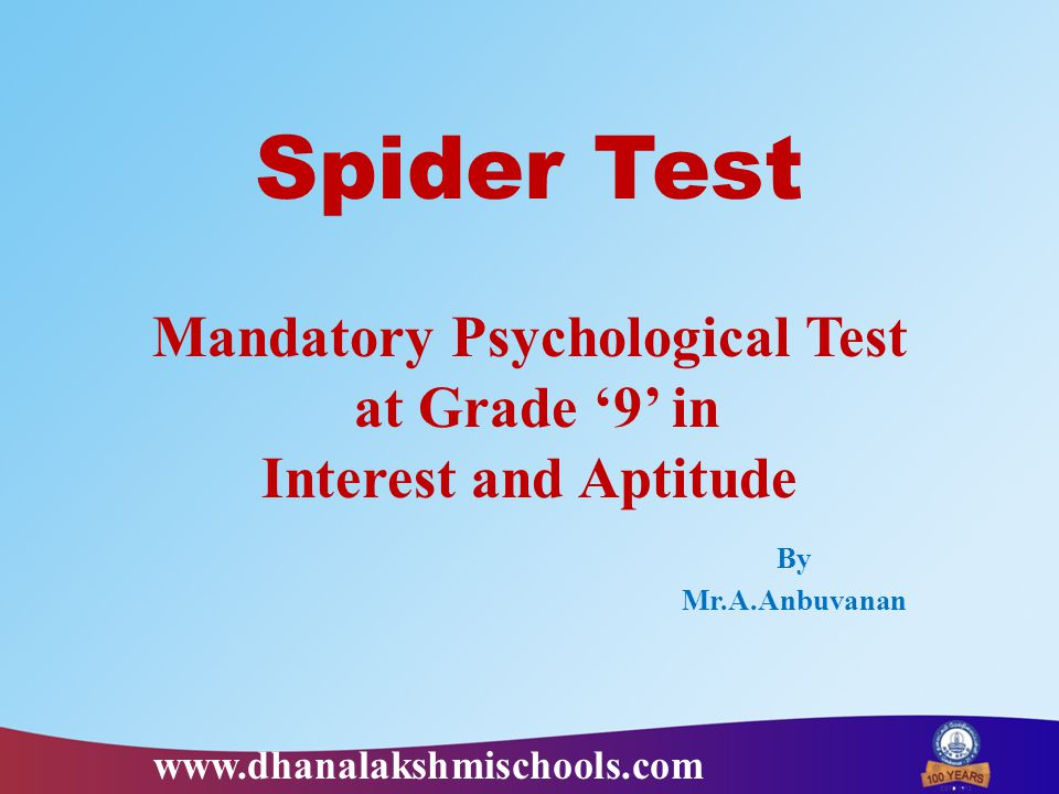 Table – 1 : Graph of an IndividualTable – 2: Graph of the Group CA – Closure Ability CL – Clerical Ability MA – Mechanical Ability NA – Numerical Ability PM – Psycho Motor Ability RA – Reasoning Ability SA – Spatial Ability VA – Verbal Ability www.dhanalakshmischools.com