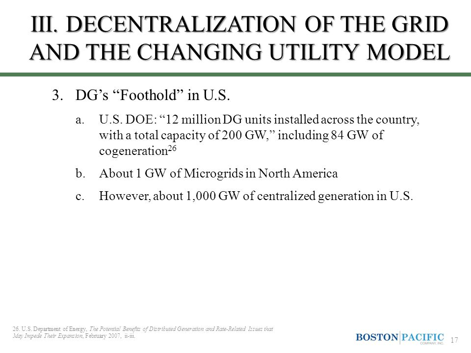 III. DECENTRALIZATION OF THE GRID AND THE CHANGING UTILITY MODEL 3.DG's Foothold in U.S.