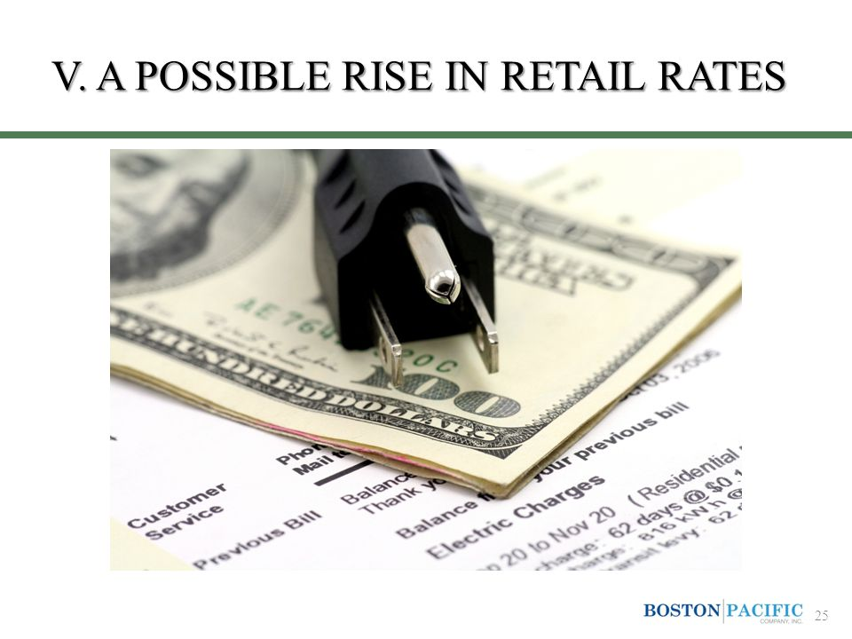 V. A POSSIBLE RISE IN RETAIL RATES 25