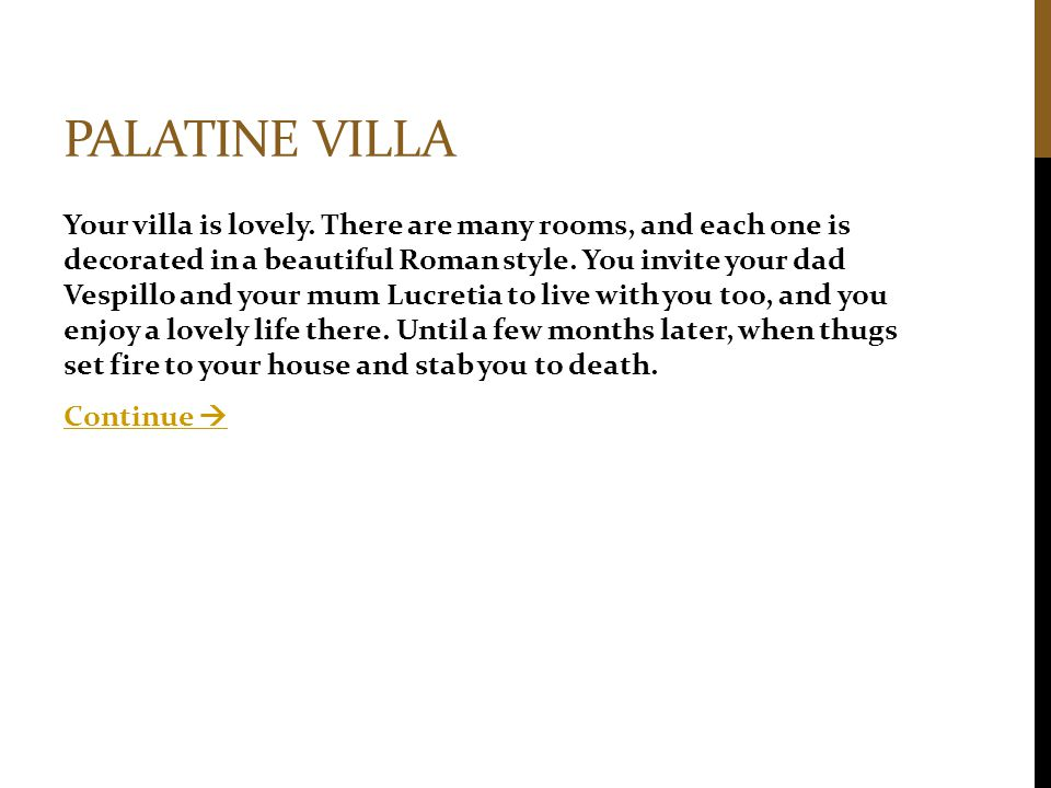 PALATINE VILLA Your villa is lovely.