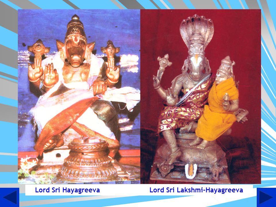 (Left) Hayagreeva Shakshathkaram; (Right) Swami holding the Hayagreeva Vigraham presented by the Lord Himself