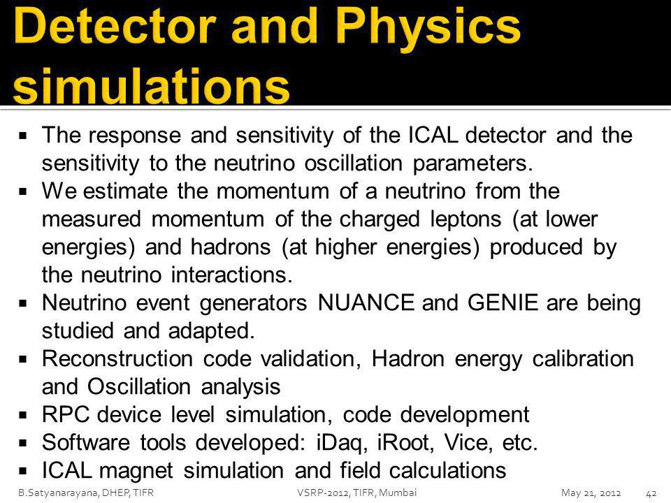  The response and sensitivity of the ICAL detector and the sensitivity to the neutrino oscillation parameters.