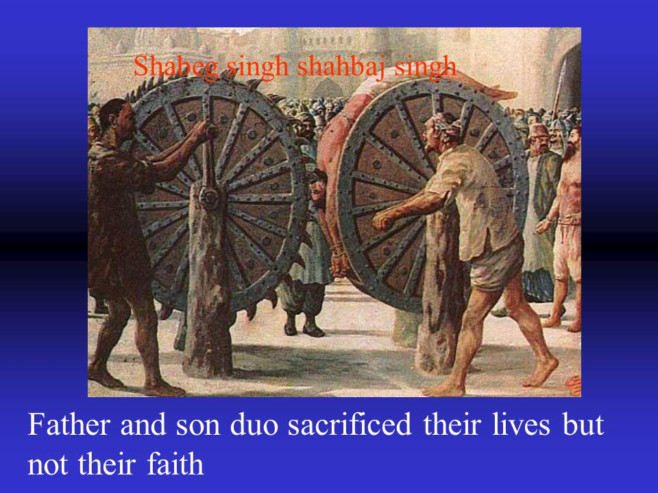 Shabeg singh shahbaj singh Father and son duo sacrificed their lives but not their faith