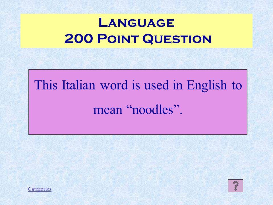 Categories Language 100 Point Answer Lava
