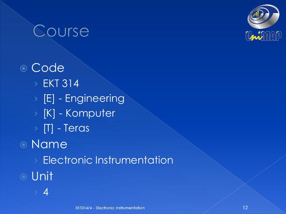  Code › EKT 314 › [E] - Engineering › [K] - Komputer › [T] - Teras  Name › Electronic Instrumentation  Unit › 4 12 EKT314/4 - Electronic Instrument