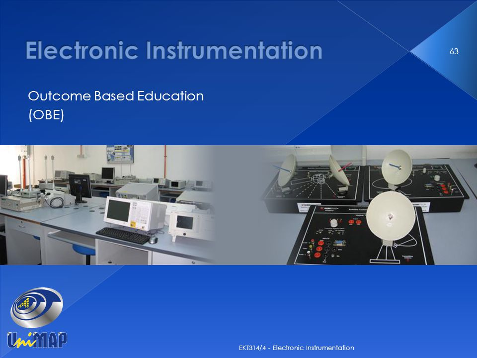 Outcome Based Education (OBE) 63 EKT314/4 - Electronic Instrumentation