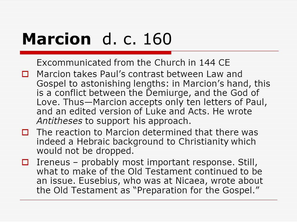 Marcion d. c.