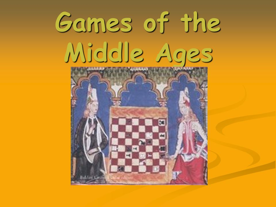 Games of the Middle Ages
