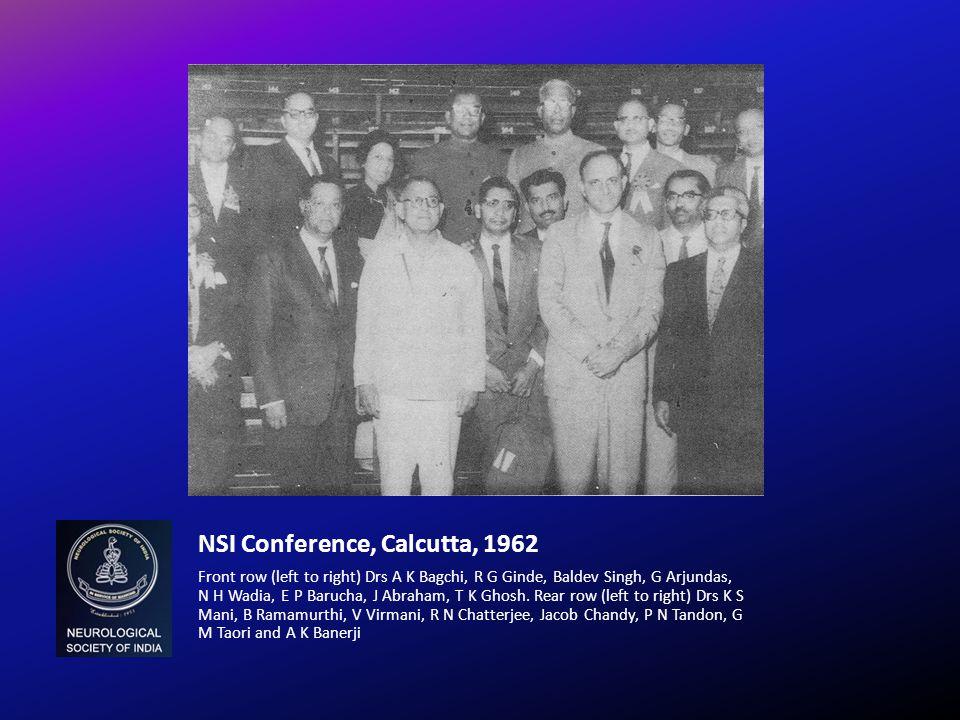 NSI Conference, Calcutta, 1962 Front row (left to right) Drs A K Bagchi, R G Ginde, Baldev Singh, G Arjundas, N H Wadia, E P Barucha, J Abraham, T K G